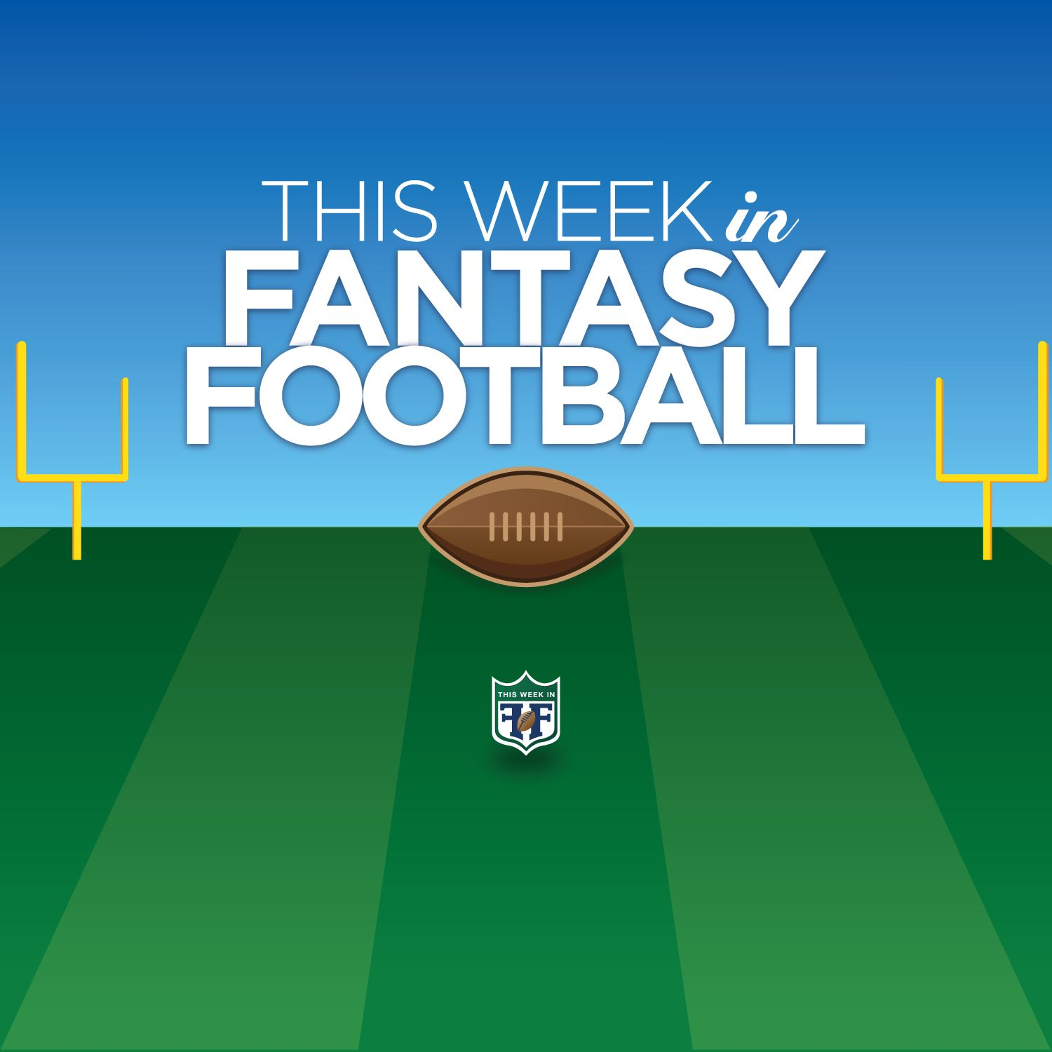 This Week in Fantasy Football