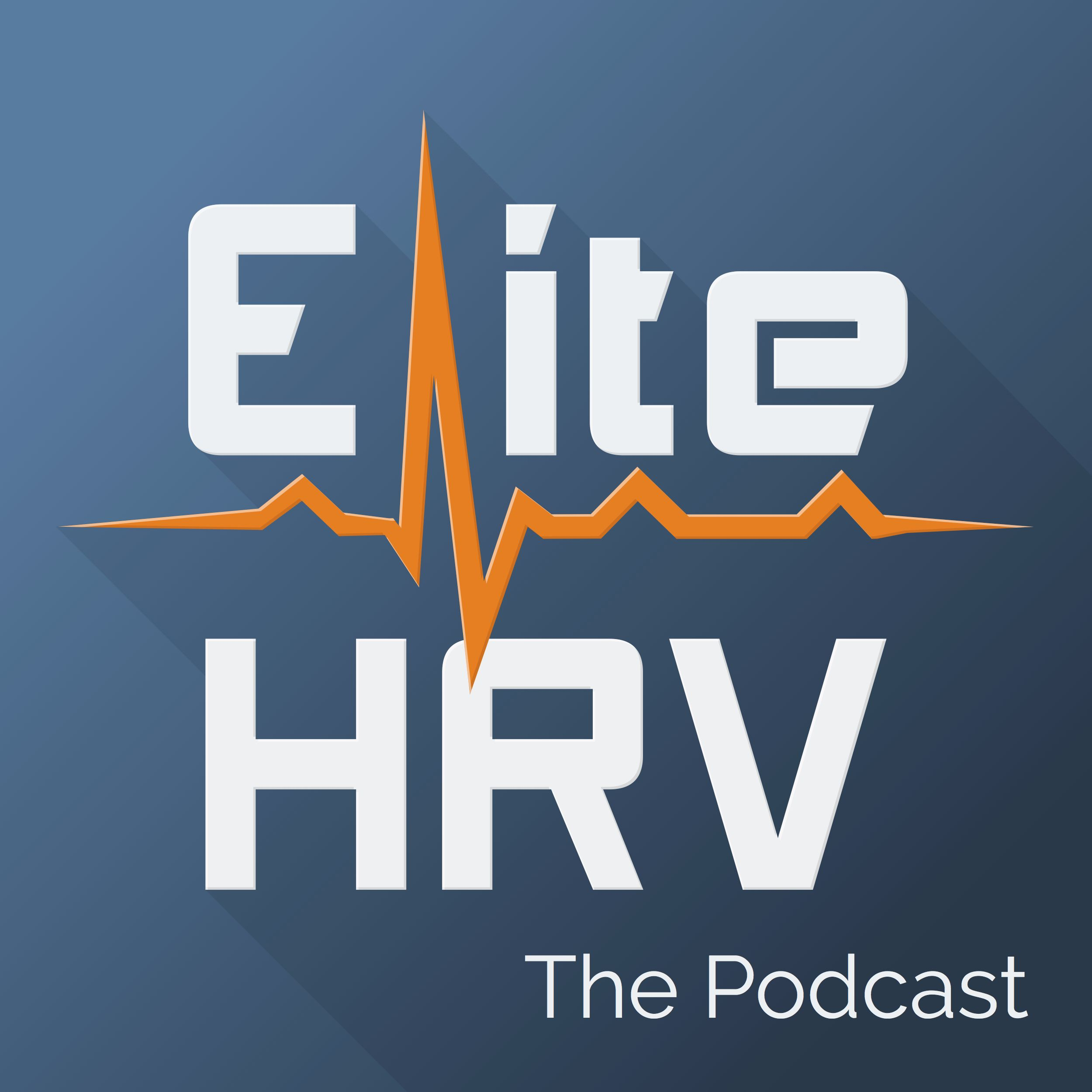The Elite HRV Podcast: Heart Rate Variability, Biohacking Health & Performance, Quantified Self