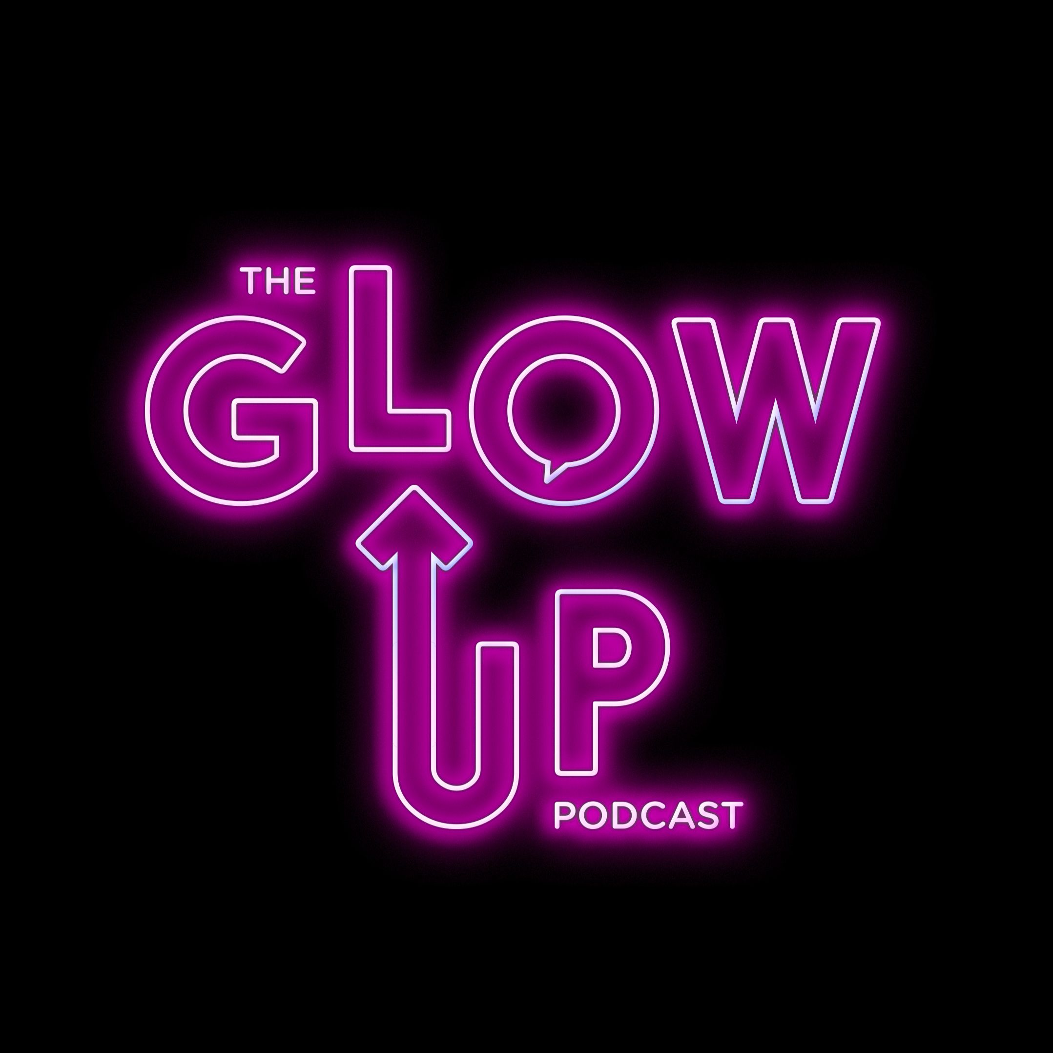 The Glow Up Podcast S Stream On Soundcloud Hear The World S Sounds