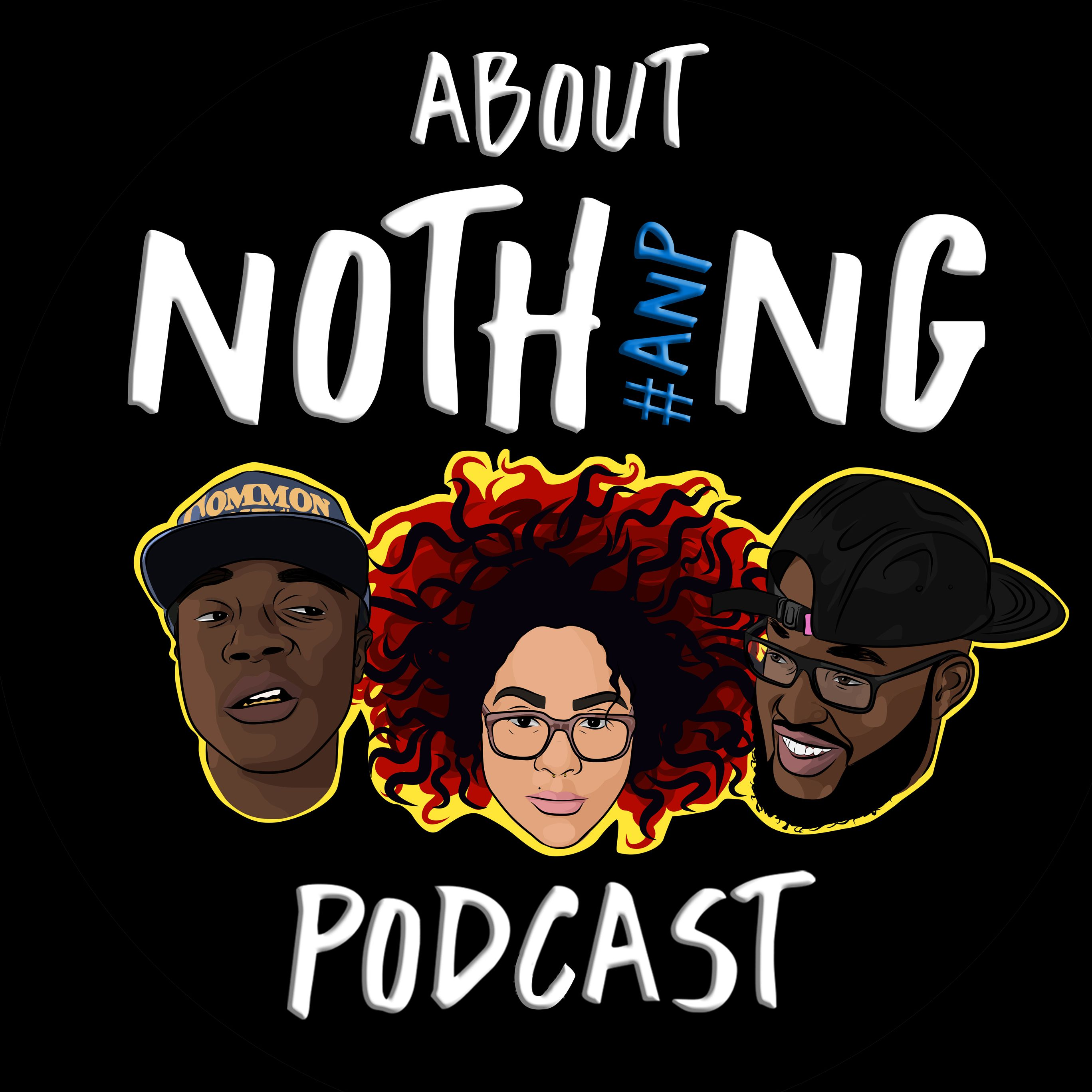 About Nothing Podcast