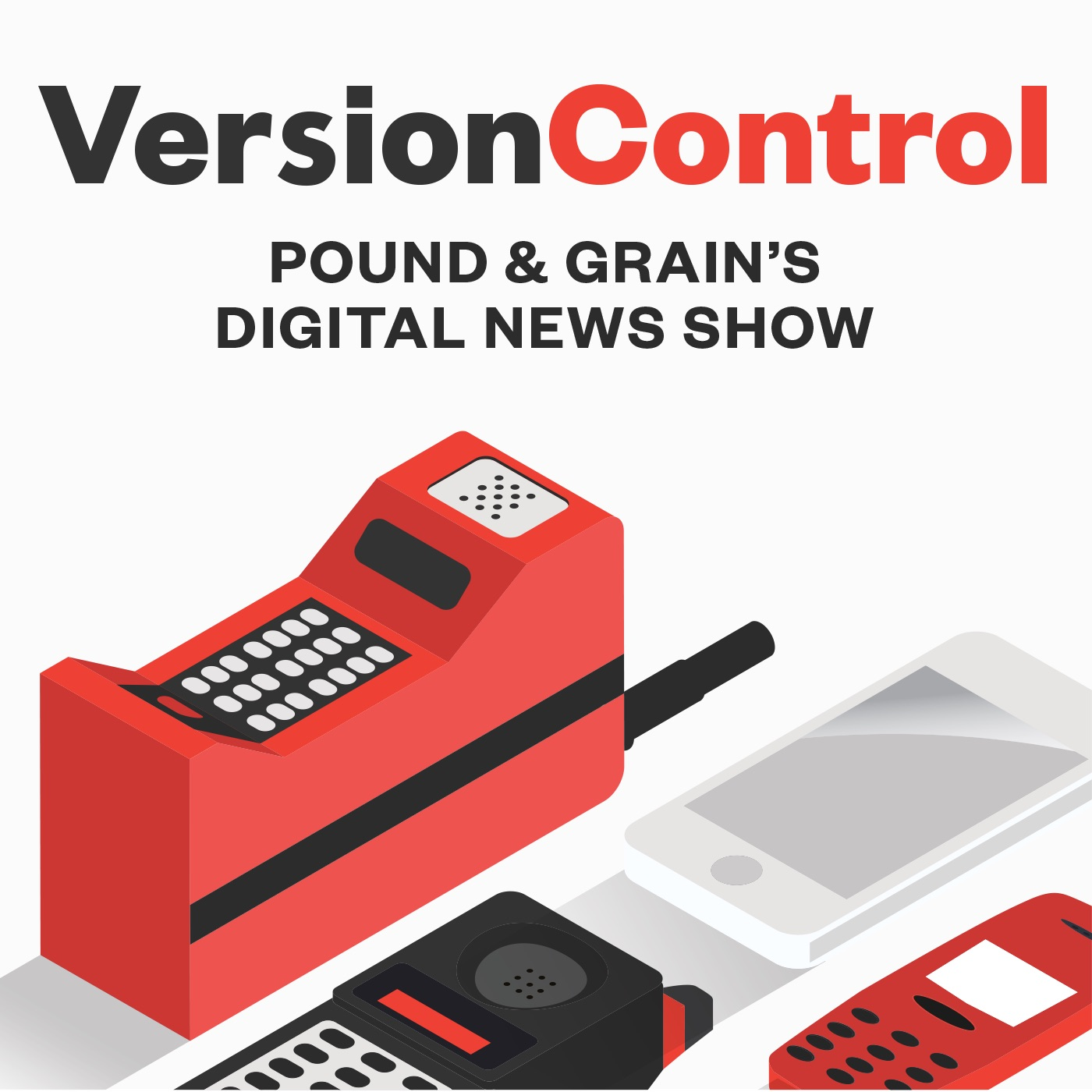 Version Control: Pound & Grain's Digital News Show