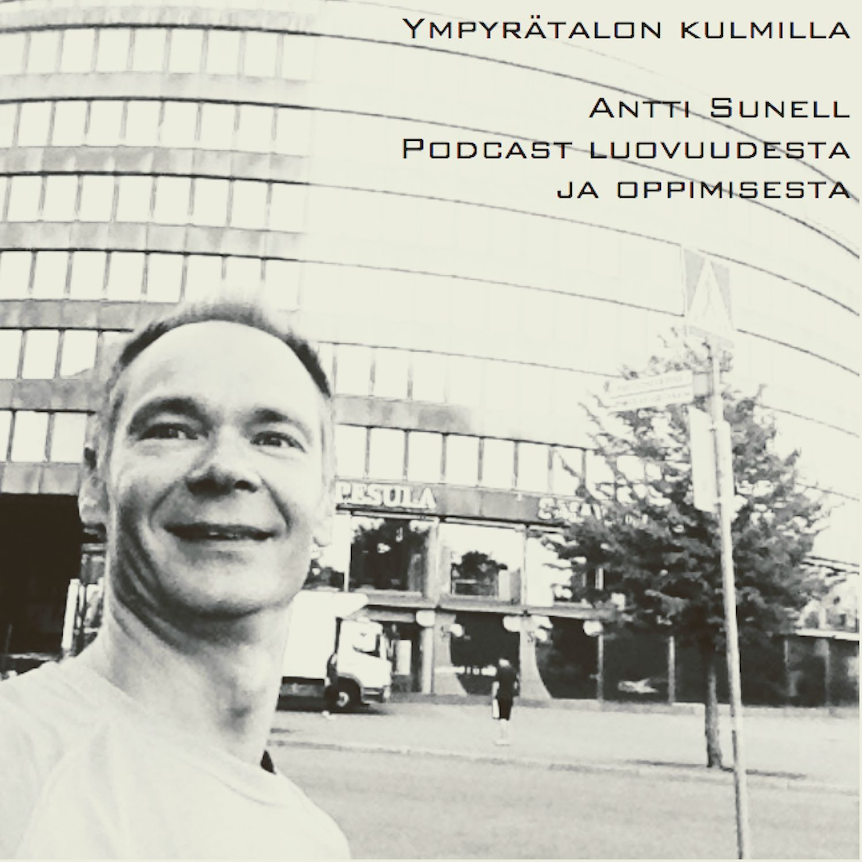 Ympyrätalon kulmilla: Kun koulu tappaa luovuuden (Podcast#2)