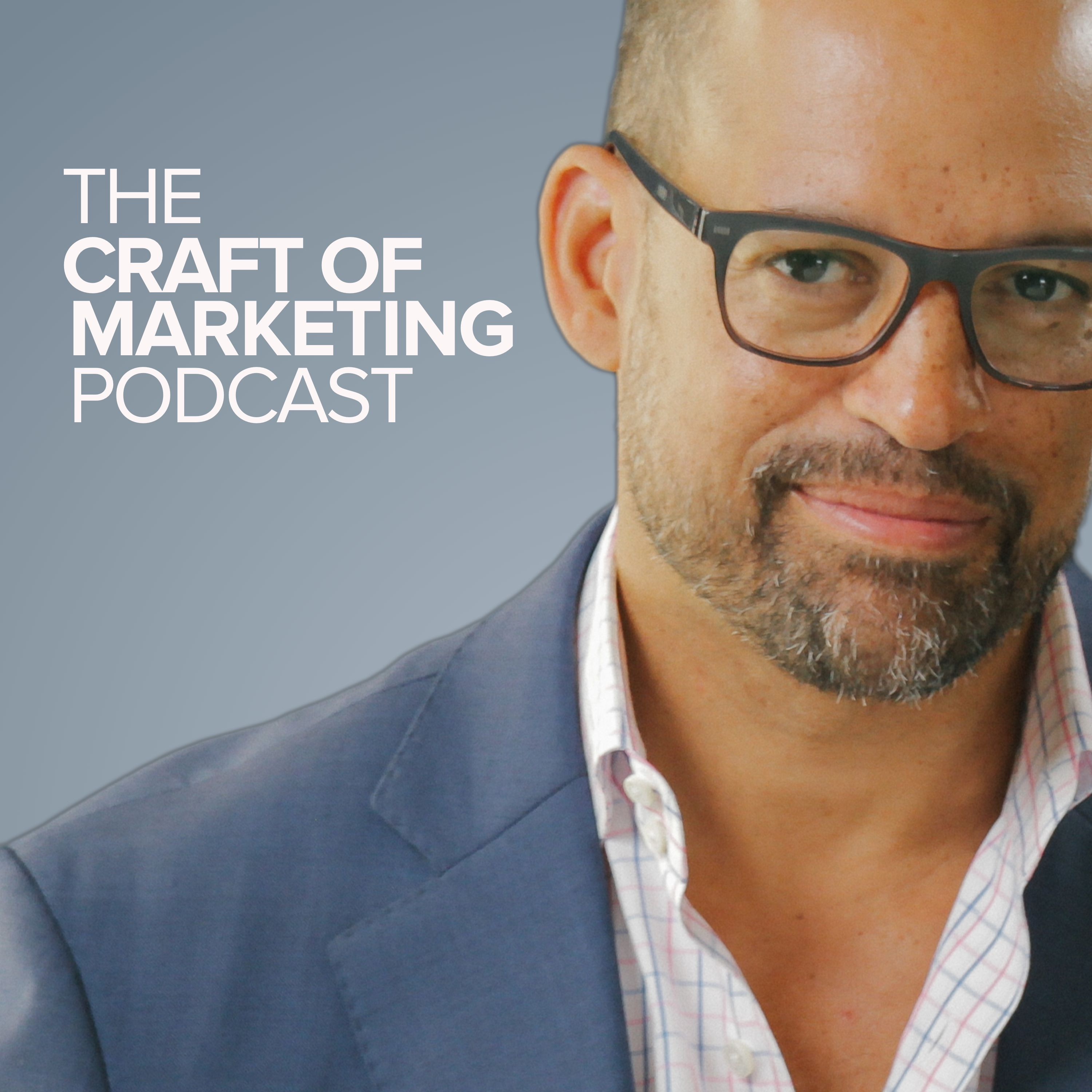 The Craft of Marketing: Content Marketing | Business Strategy | Entrepreneurship & Startups
