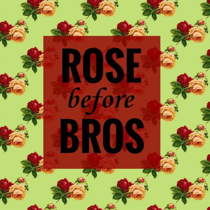 Rose Before Bros Podcast