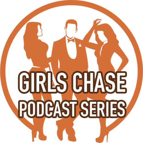 Girls Chase Podcast