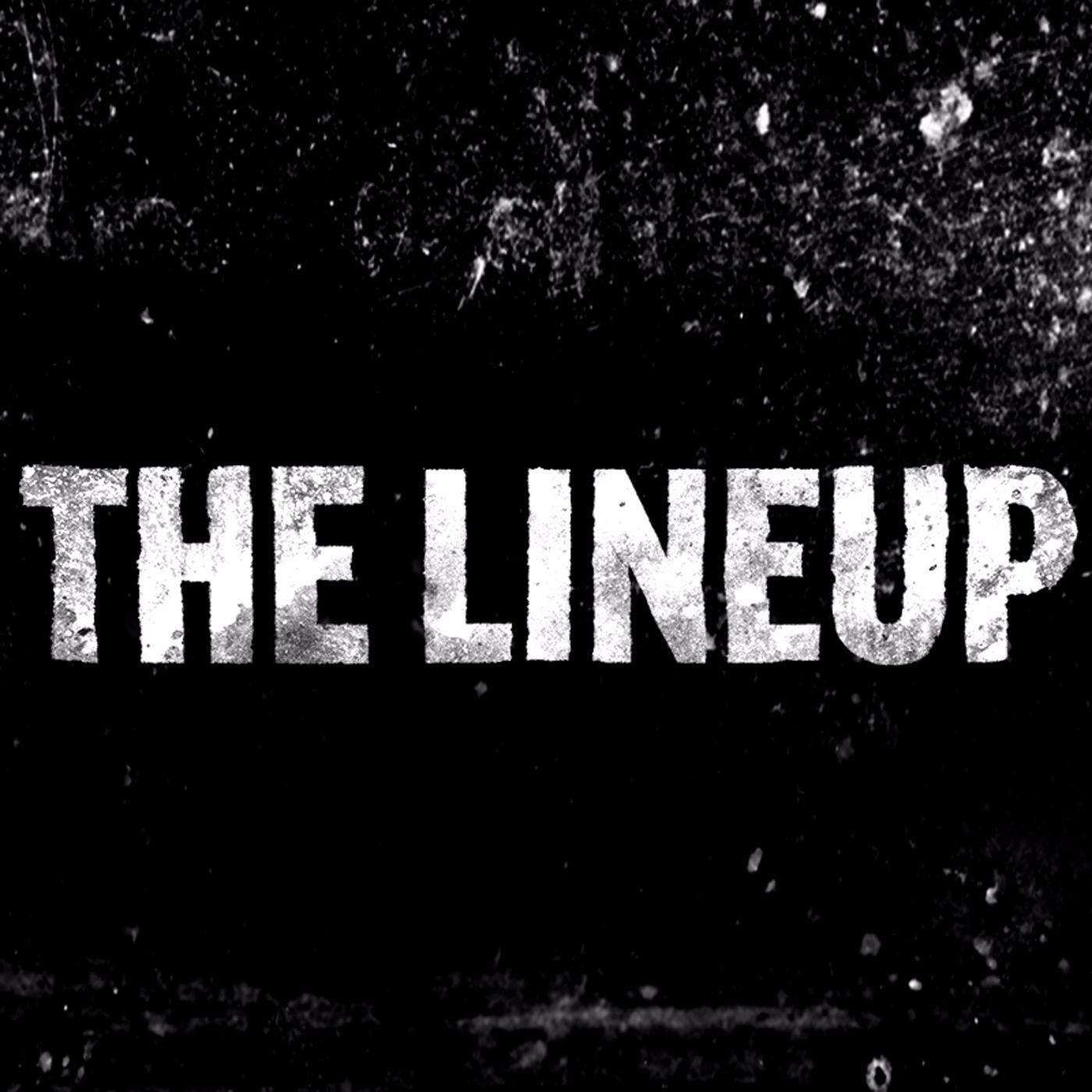The Lineup Podcast