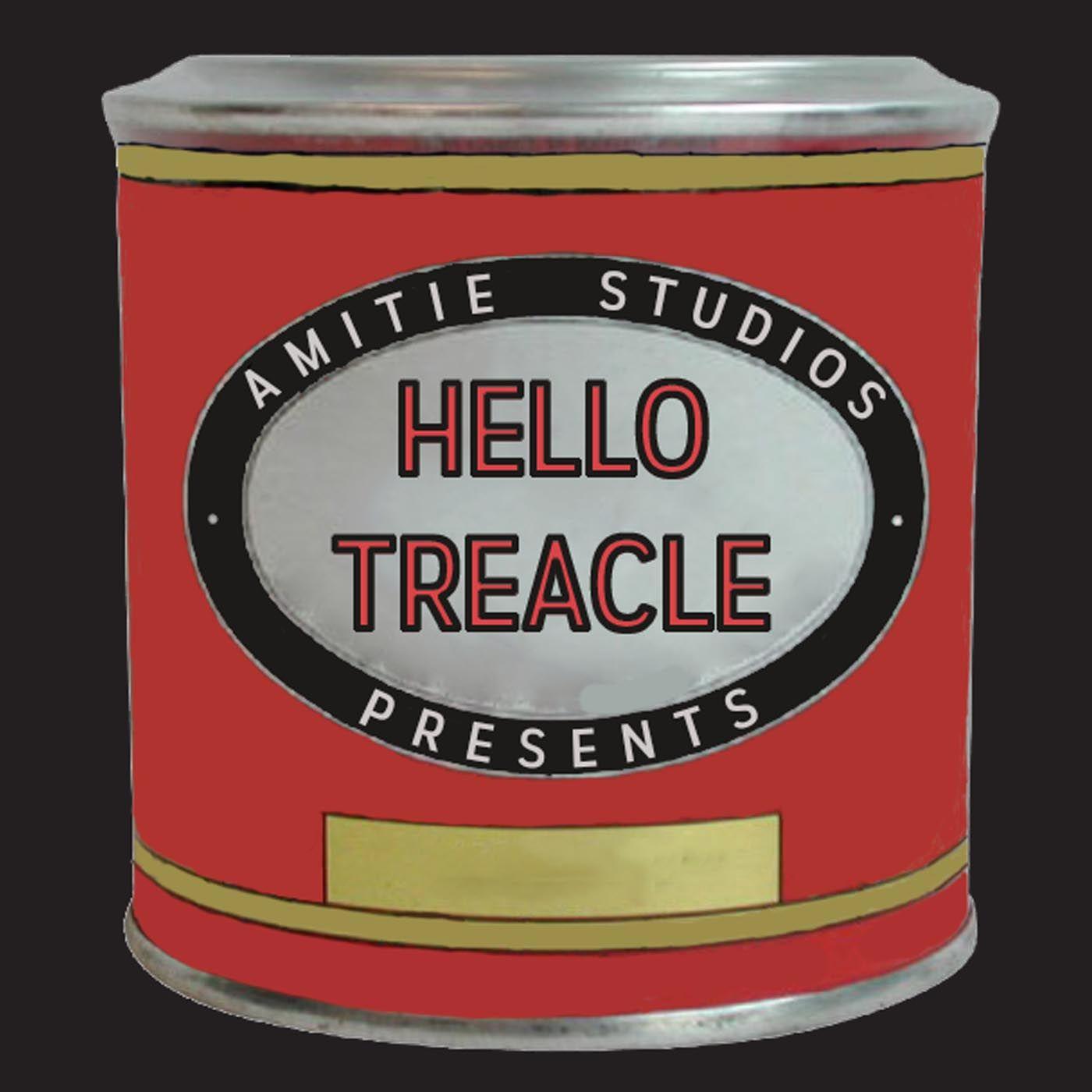 Hello Treacle