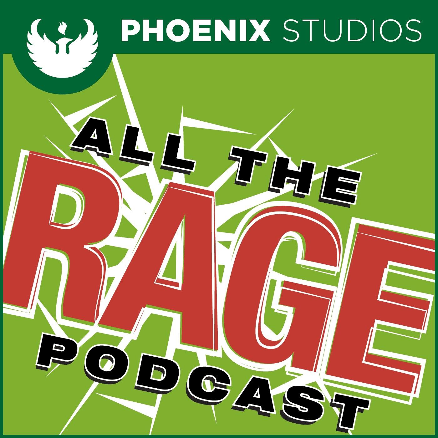 All the Rage   Listen via Stitcher for Podcasts