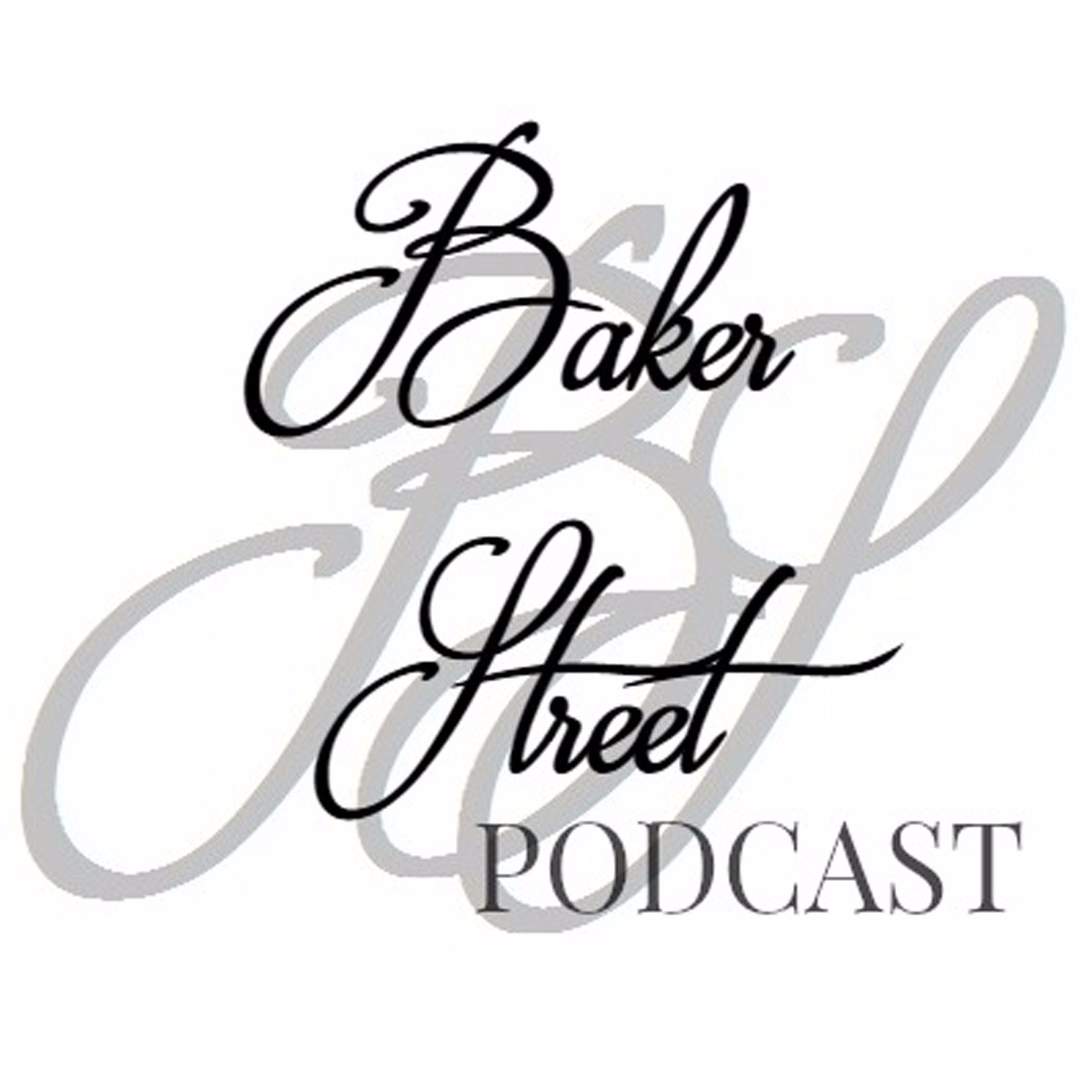 Baker Street Podcast