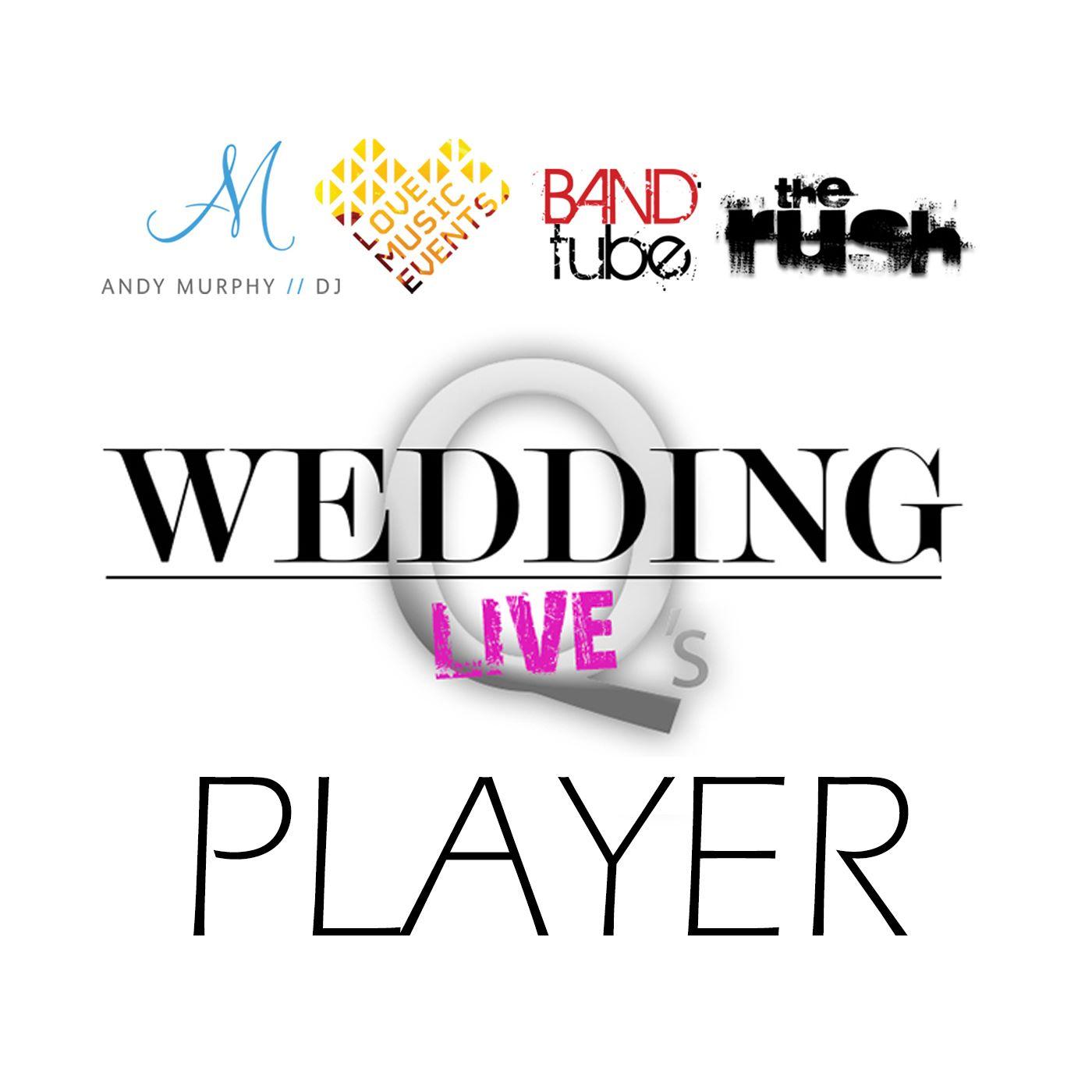 Wedding Qs Live