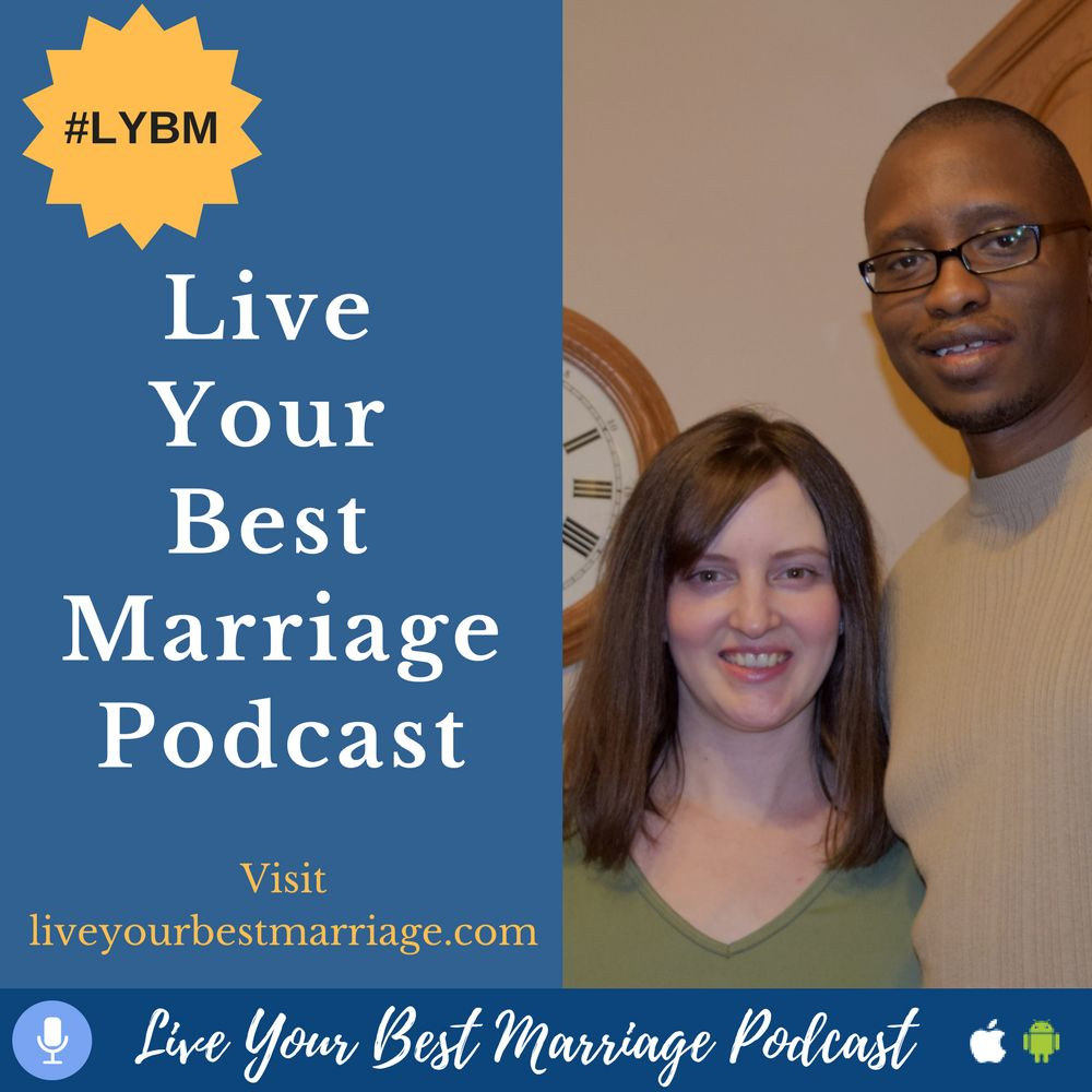 Live Your Best Marriage Podcast