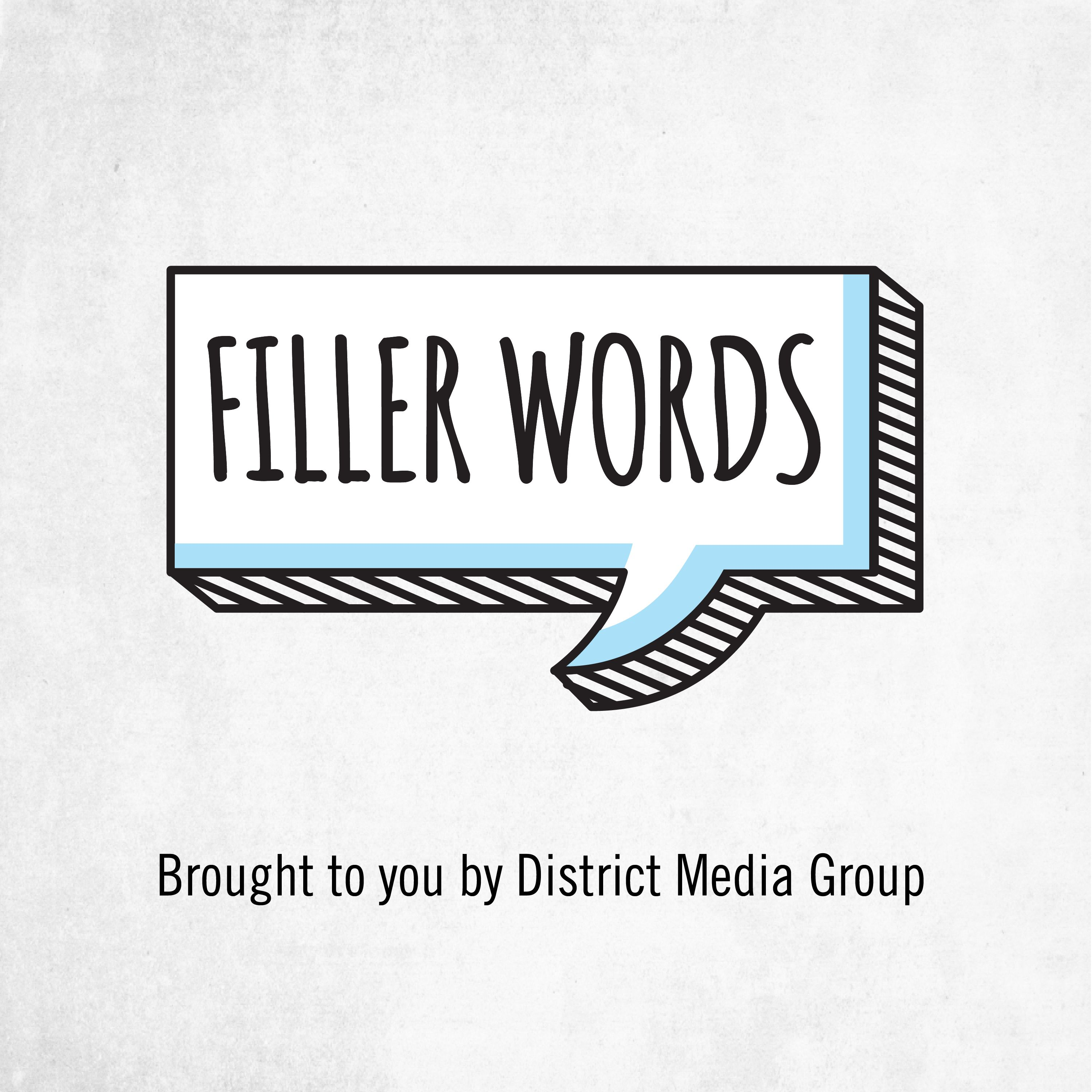 filler words Unnecessary filler words  as writers, we know every word has to earn its place on the page that means tightening each sentence until it's lean, clear and free of.