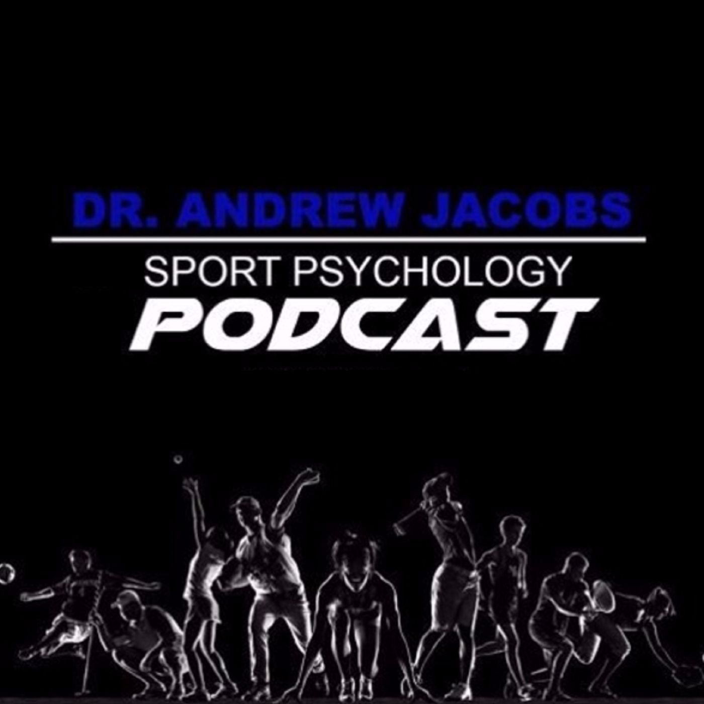 Sport Psychology Hour with Dr. Andrew Jacobs