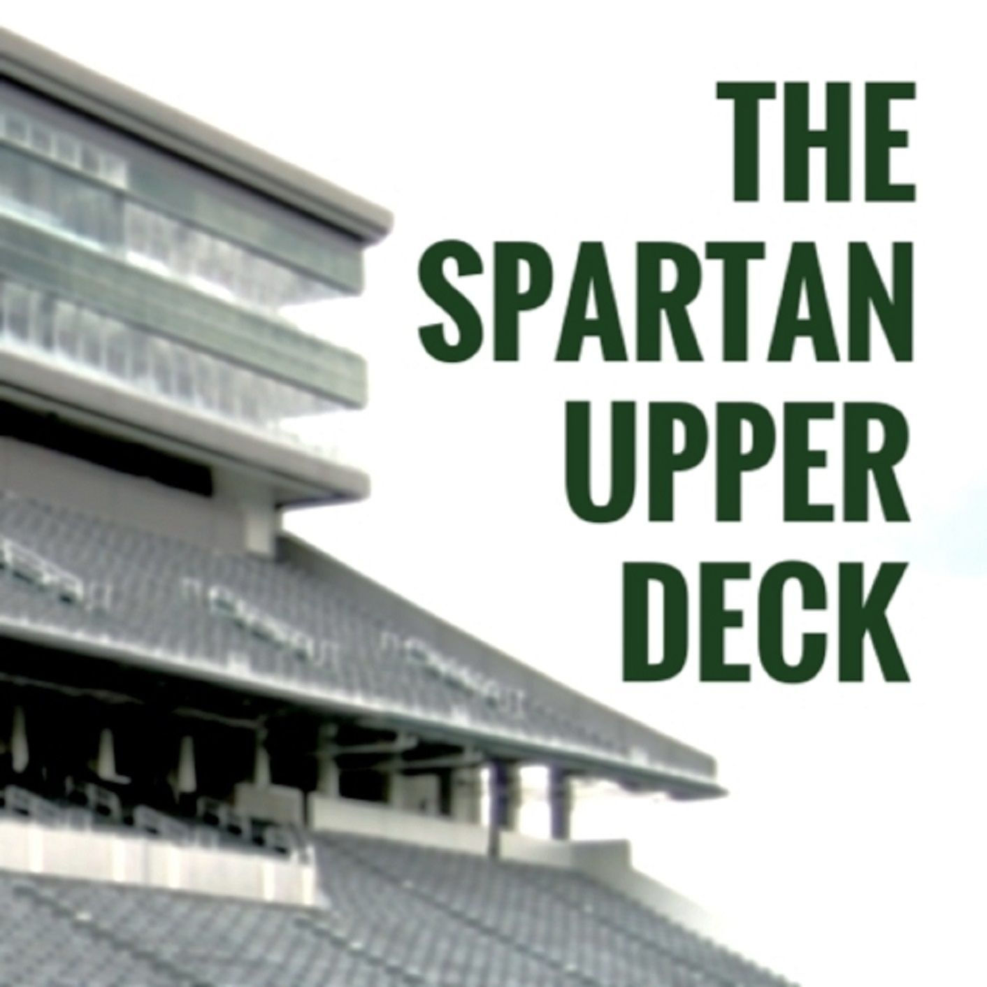 Spartan Upper Deck Podcast