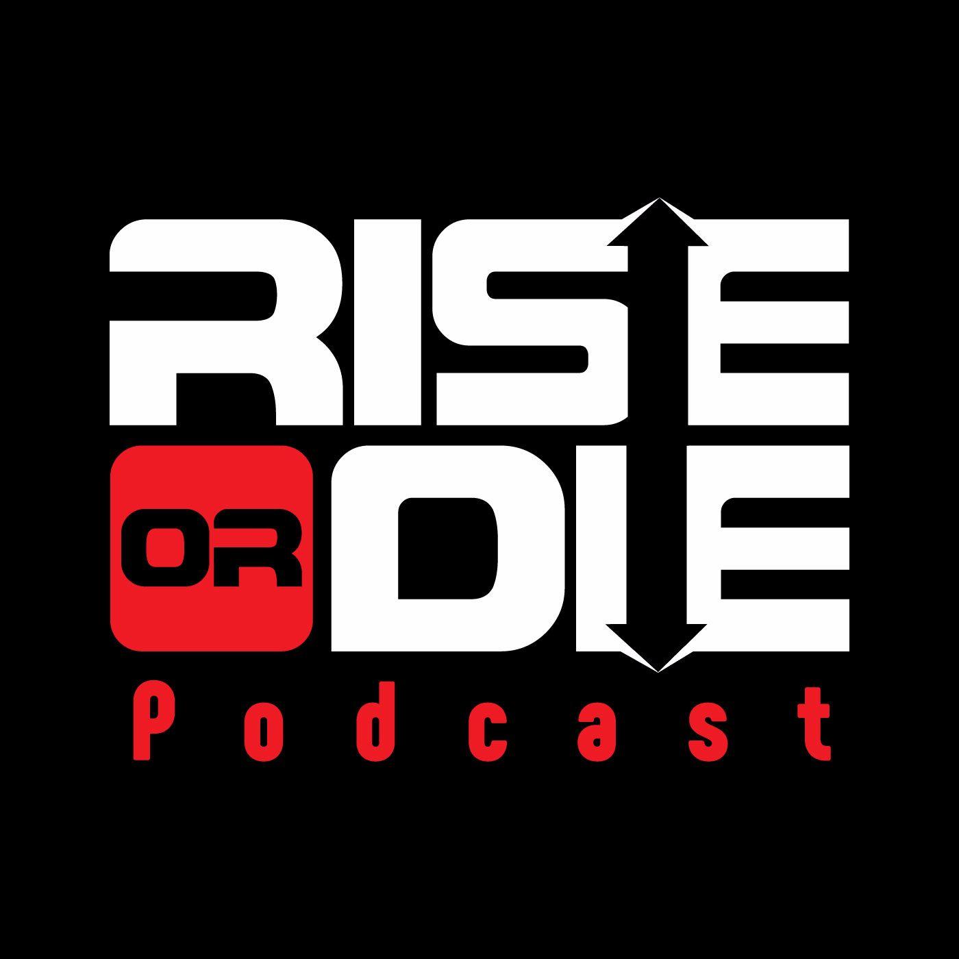 Rise or Die