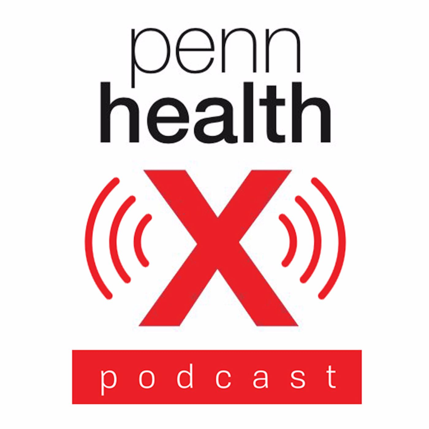 pod|fanatic | Podcast: The Penn HealthX Podcast | Episode: 28 - Dr