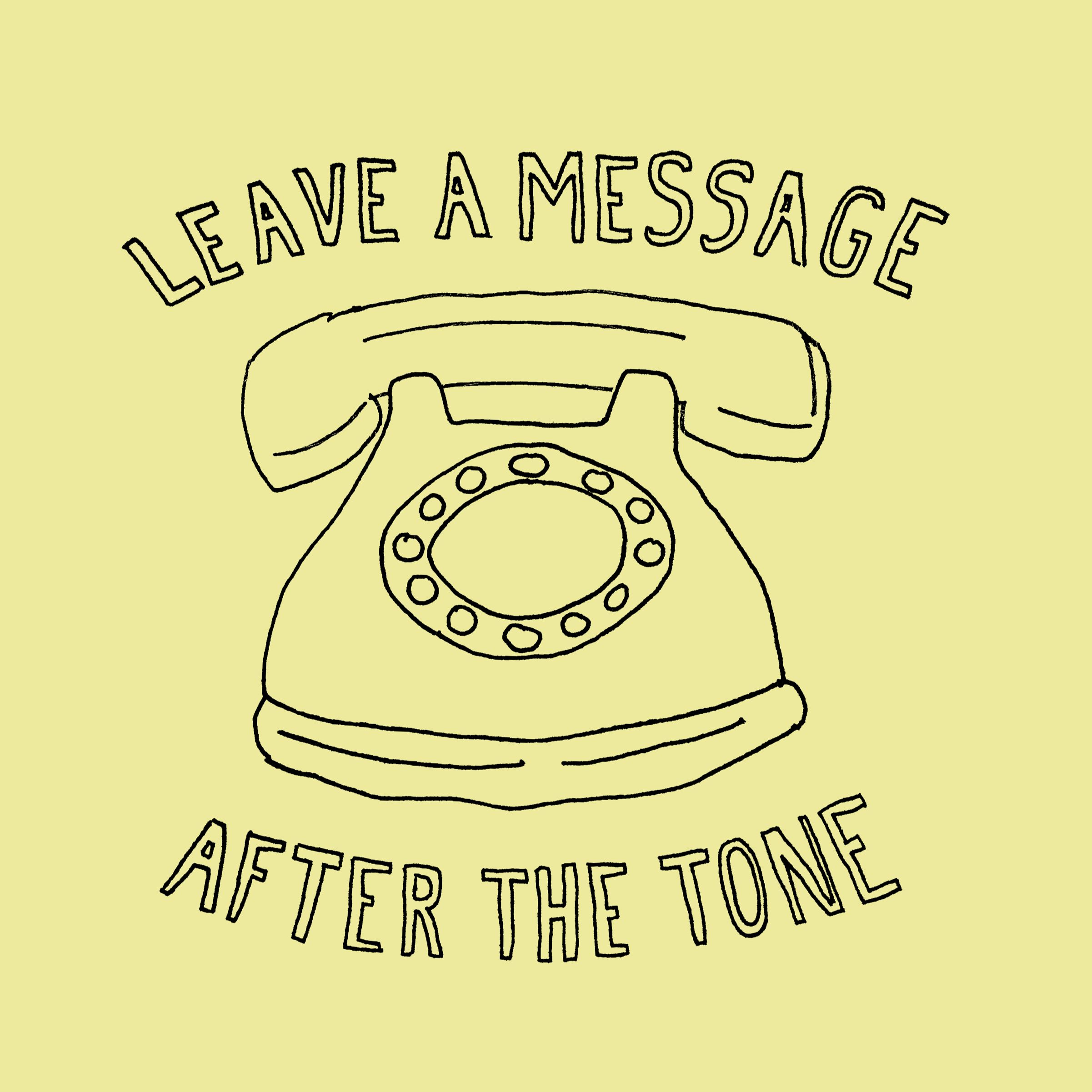 Leave a Message After the Tone | Listen via Stitcher for