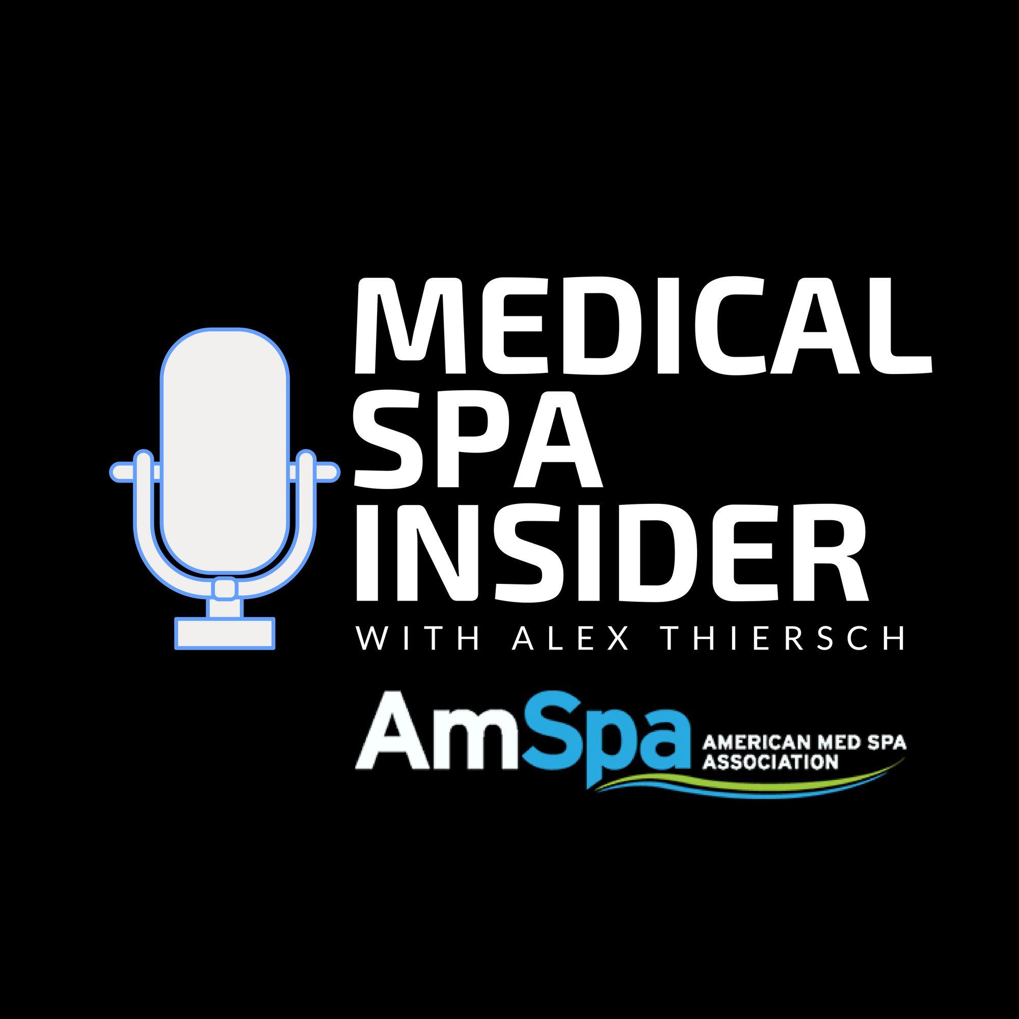 Medical Spa Insider on Apple Podcasts