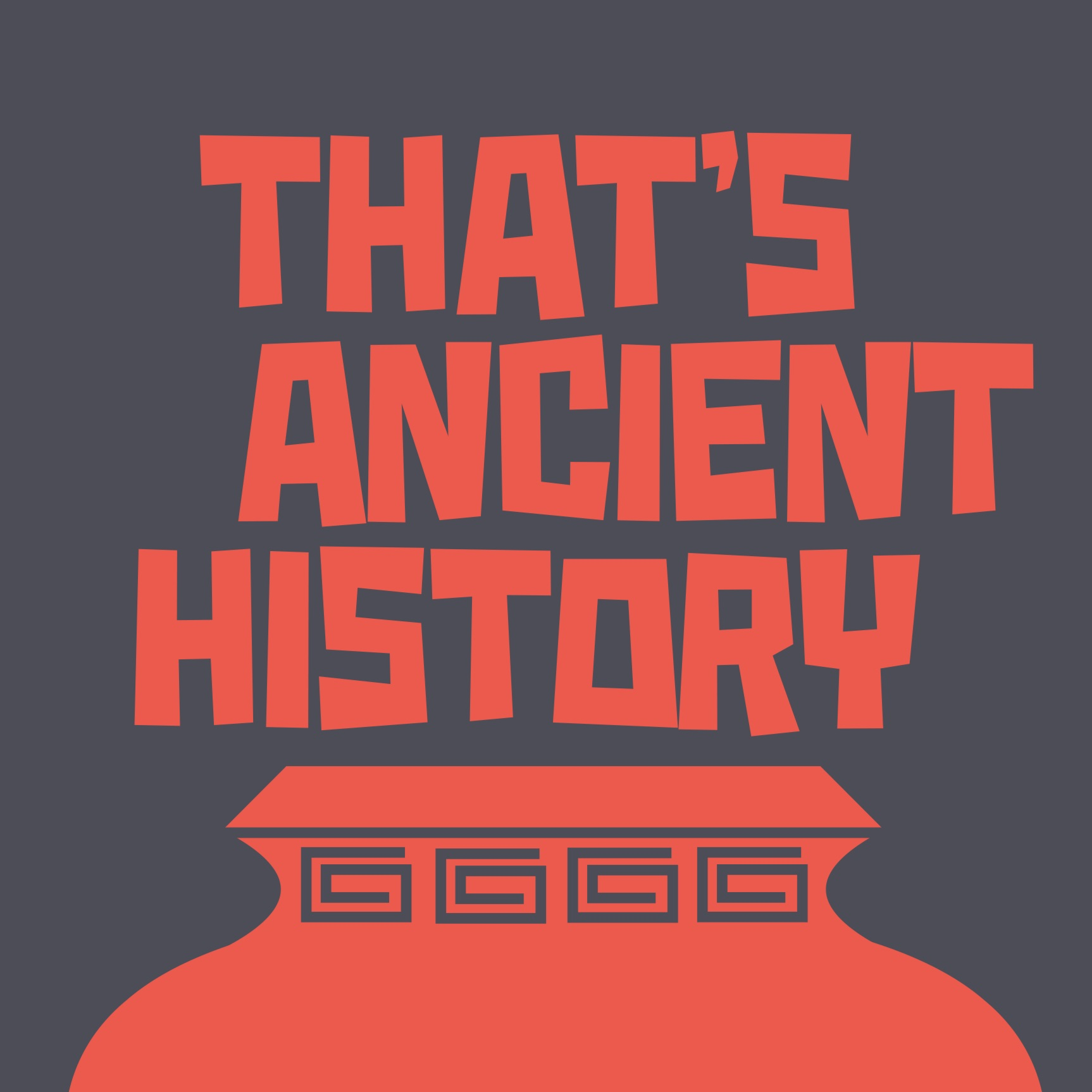 Image result for that's ancient history podcast