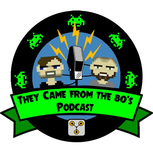 They Came From The 80s Podcast