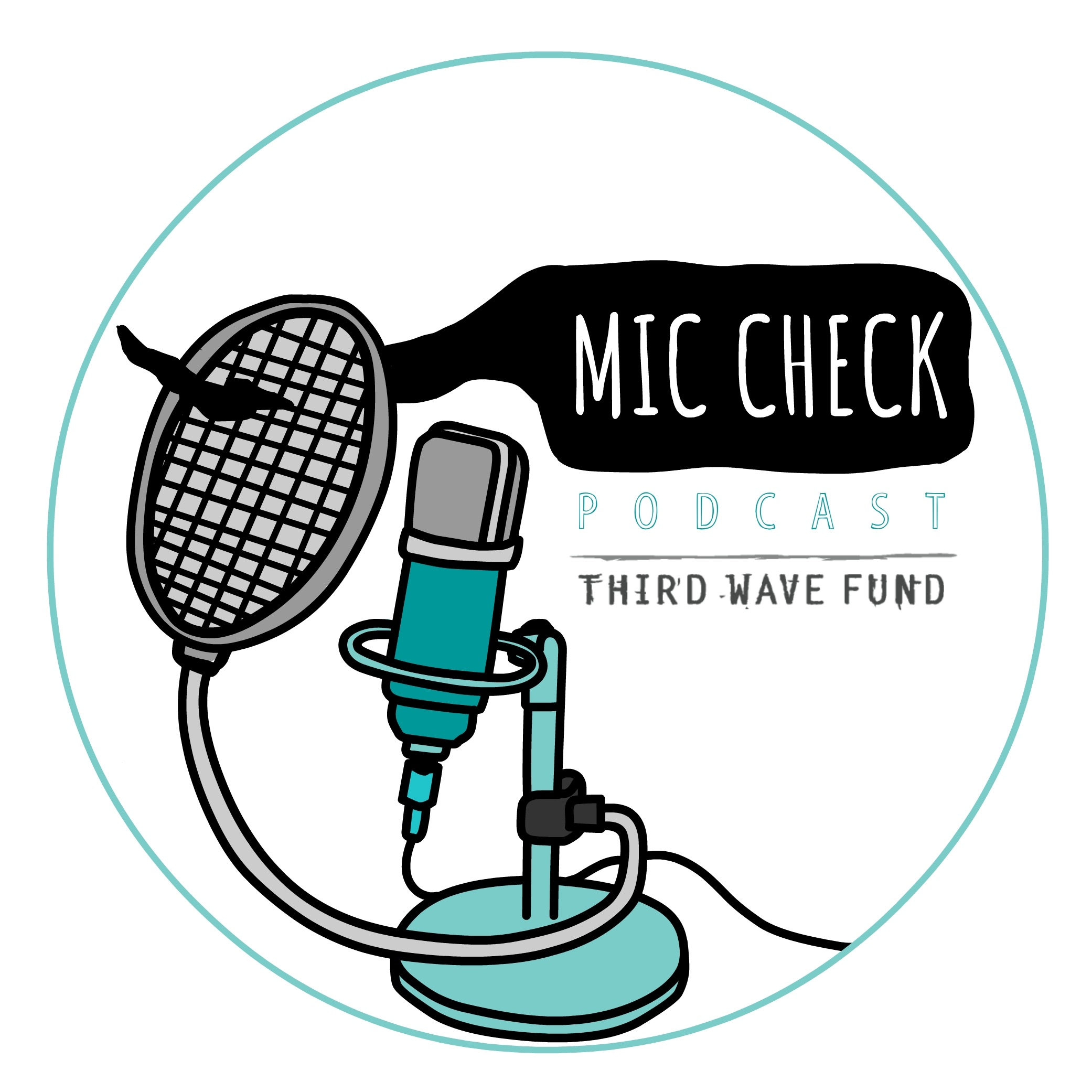 Mic Check! Podcast