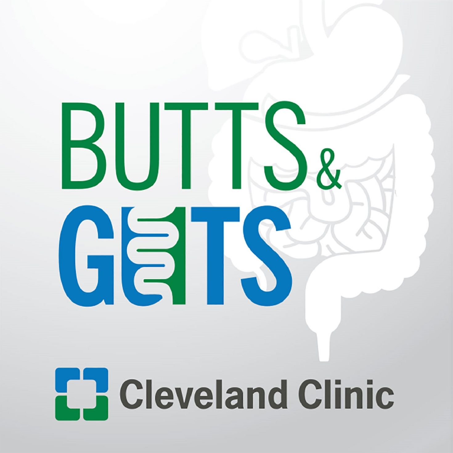 Butts & Guts: A Cleveland Clinic Digestive Health Podcast