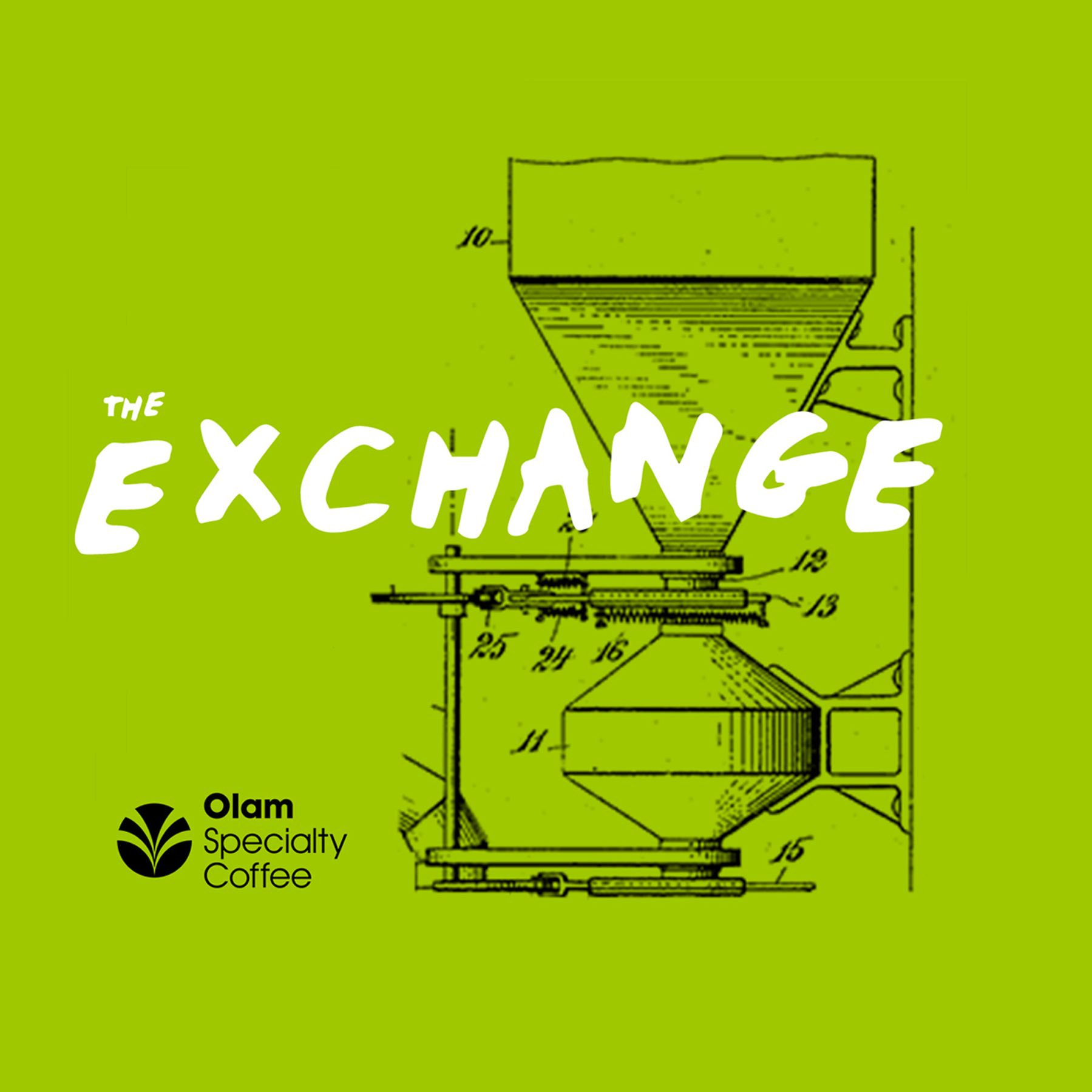 The Exchange Presented by Olam Specialty Coffee