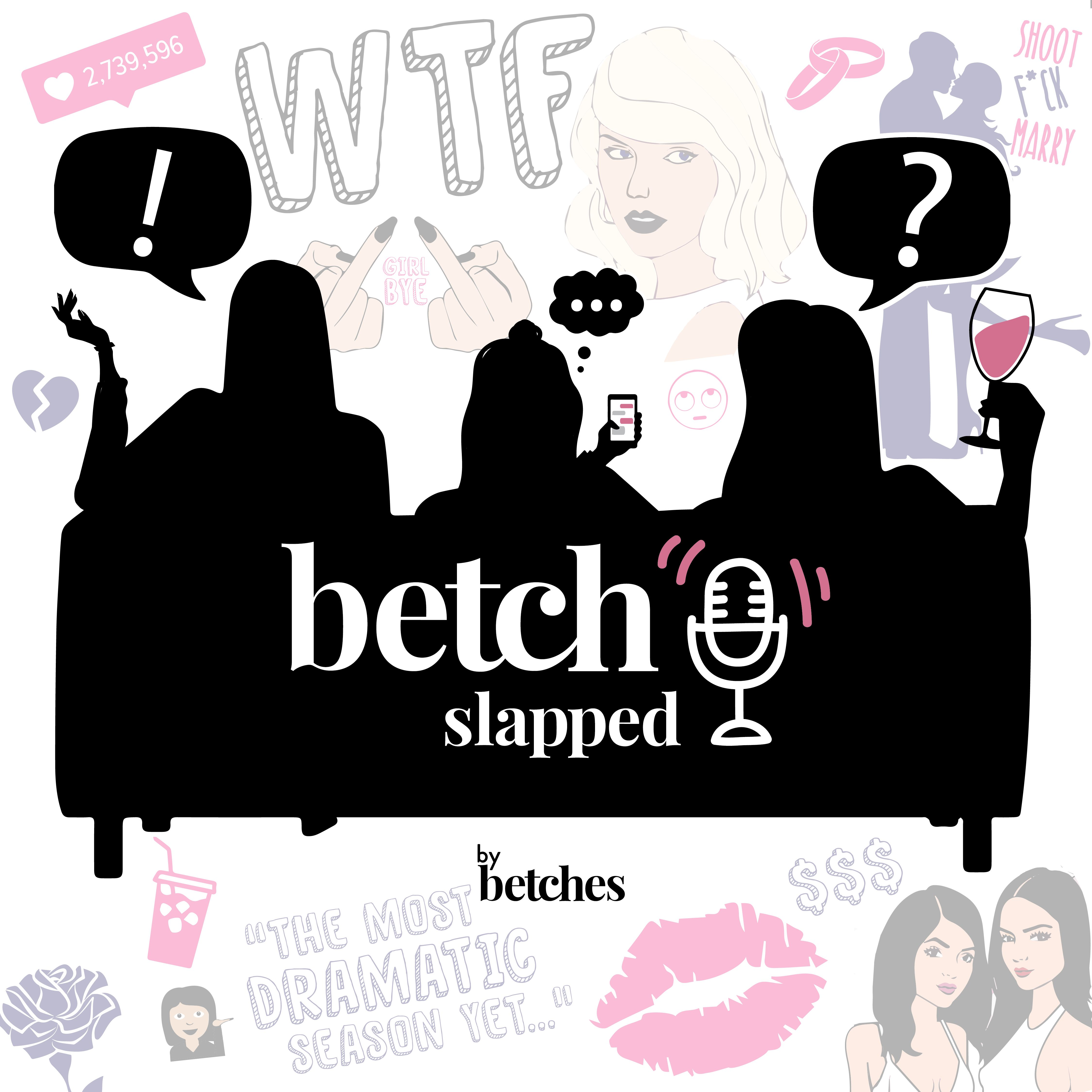 """19b6728f678b1 Betches Media presents Betch Slapped – a hilarious weekly podcast hosted by  the three founders and comedic authors behind NY Times best-selling books  """"Nice ..."""