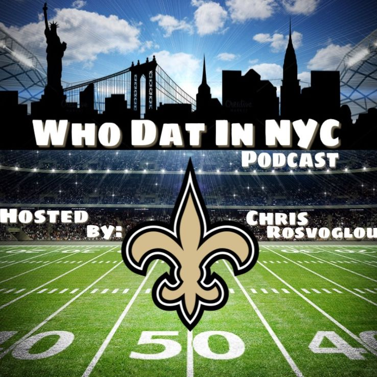 Who Dat in NYC: New Orleans Saints Podcast