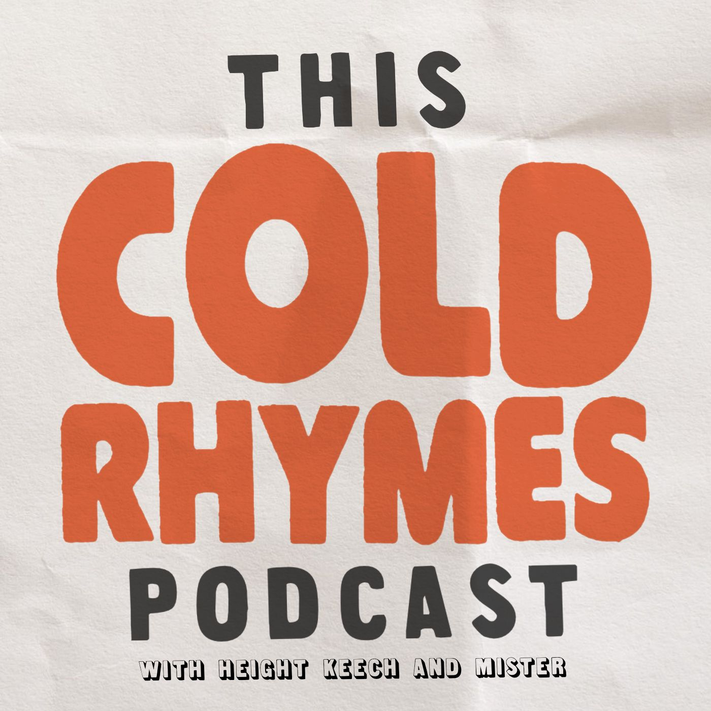 This Cold Rhymes Podcast   Listen via Stitcher for Podcasts