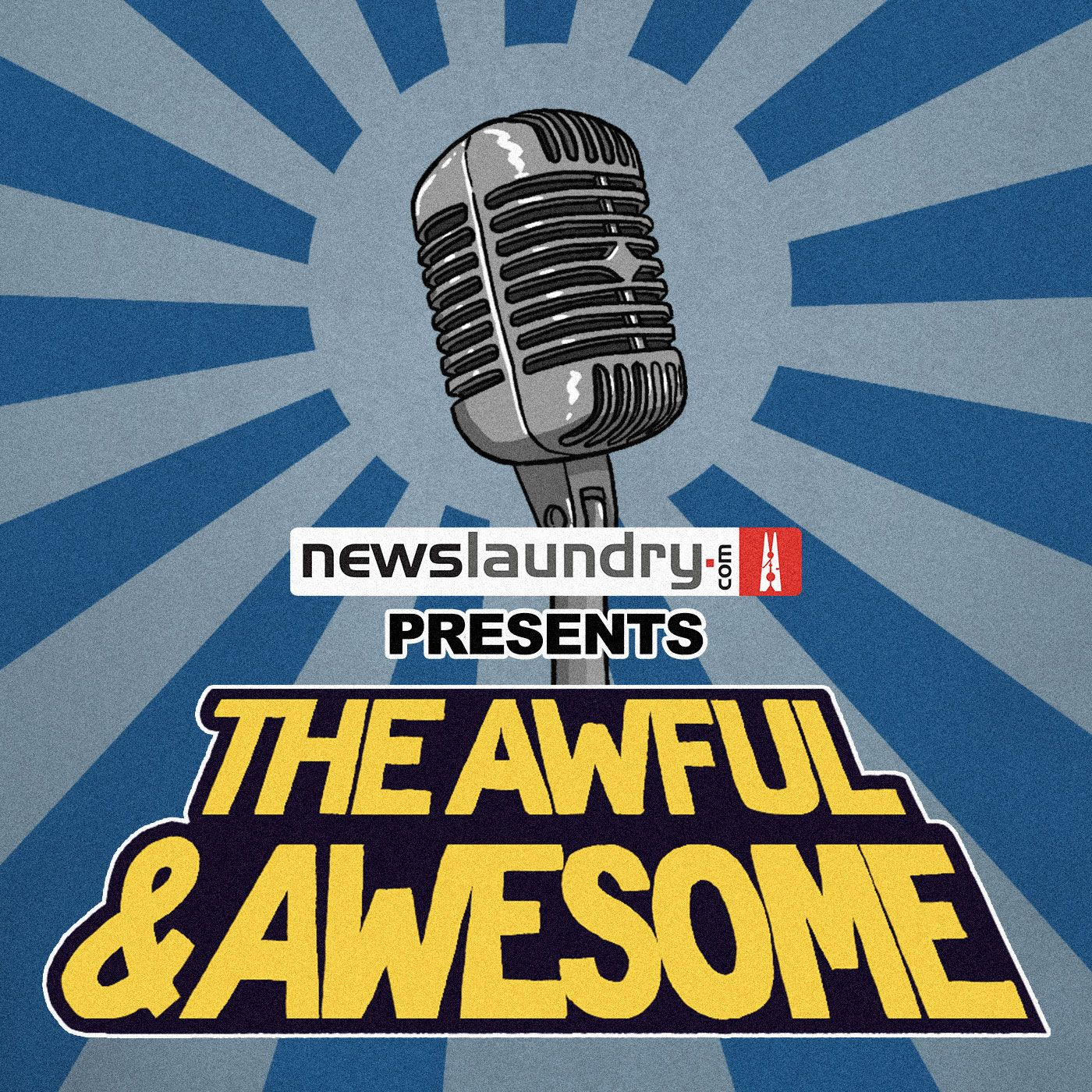 The Awful & Awesome Entertainment Wrap | Podbay