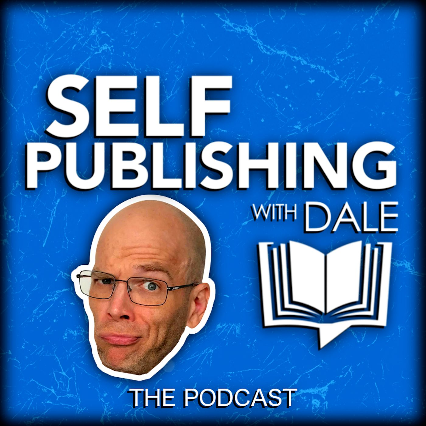 Self-Publishing with Dale L  Roberts on Apple Podcasts