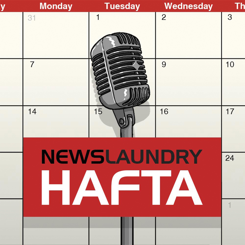 Newslaundry Hafta:Newslaundry.com