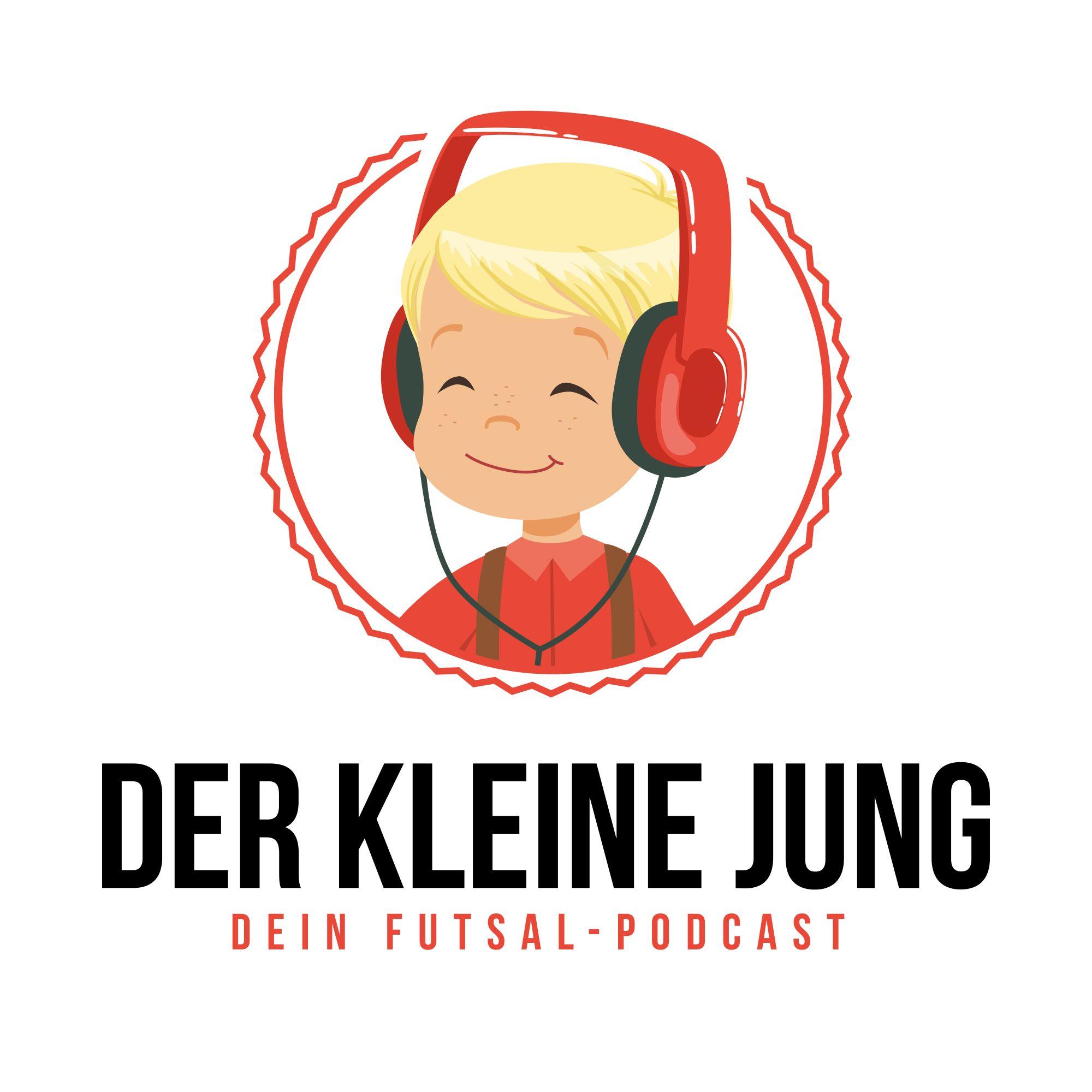 Der Kleine Jung - Dein Futsal-Podcast