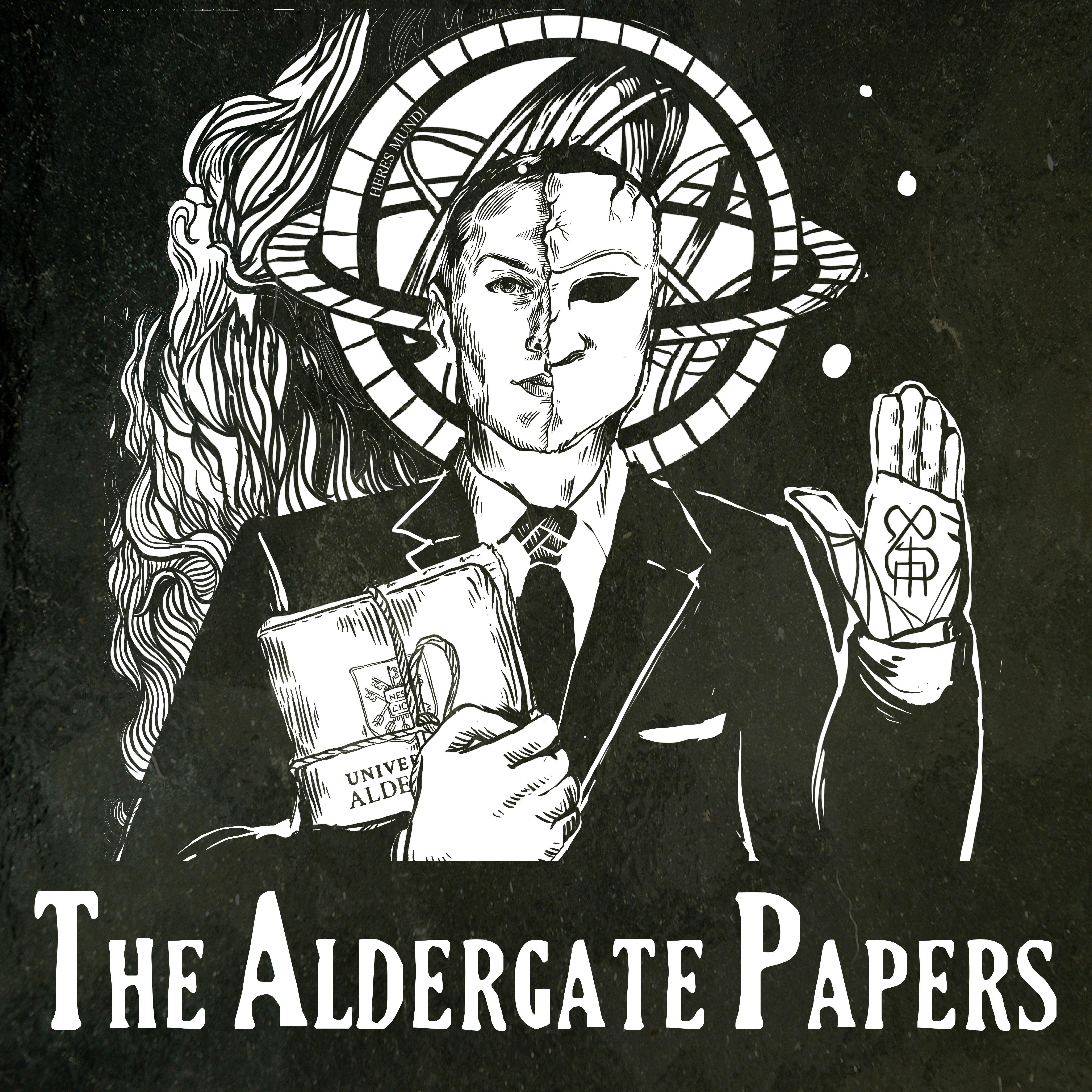 """    The Aldergate Papers "" Podcast"
