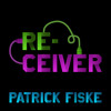 Patrick Fiske - Receiver (Van Rivers Remix)