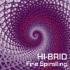 Hi-brid - Fine Spiralling