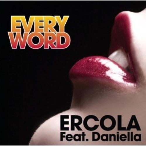 Ercola feat. Daniella - Every Word (Bastien Laval Remix)