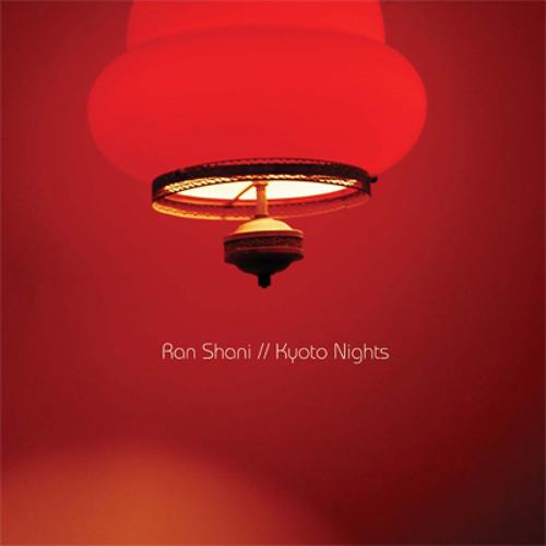 Ran Shani - Kyoto Nights