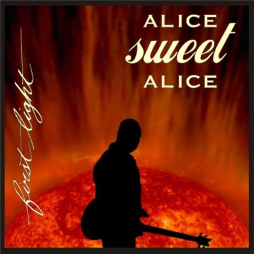 Alice Sweet Alice - Alone - First Light