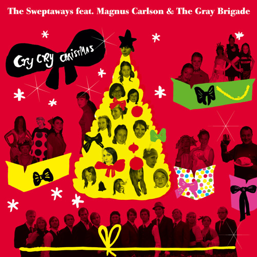 The Sweptaways feat Magnus Carlson and The Gray Brigade - Cry Cry Christmas