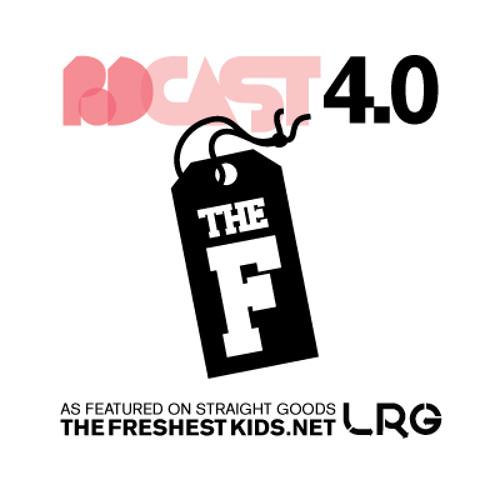 LRG Presents The Freshest Podcast 4.0