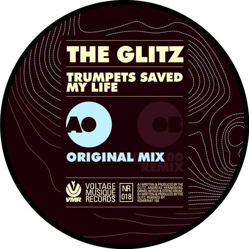 The Glitz - Trumpets Saved My Life (Kombinat 100 Remix)