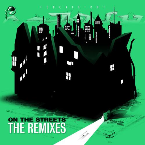 B1 - Federleicht - On The Streets (Kollektiv Turmstrasse Core Mix)