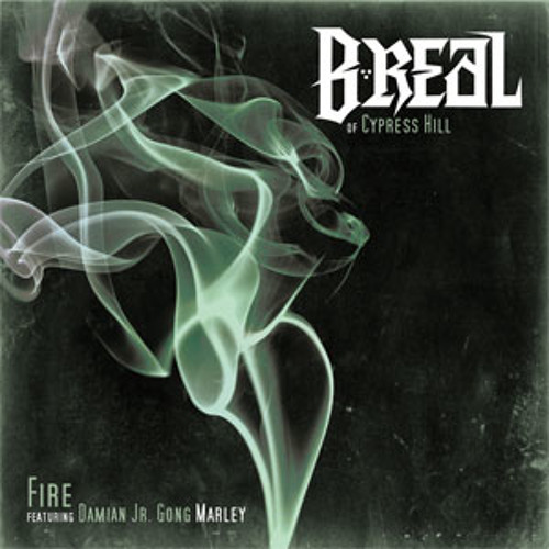 B-Real feat. Damien Marley - Fire
