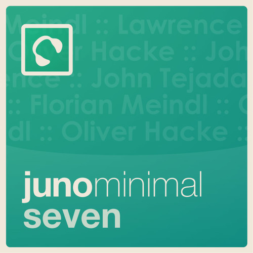 Juno Minimal Podcast - Episode 7