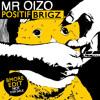Mr. oizo - positif (brigz bmore edit)