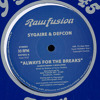 Always for the Breaks - Sygaire & Defcon