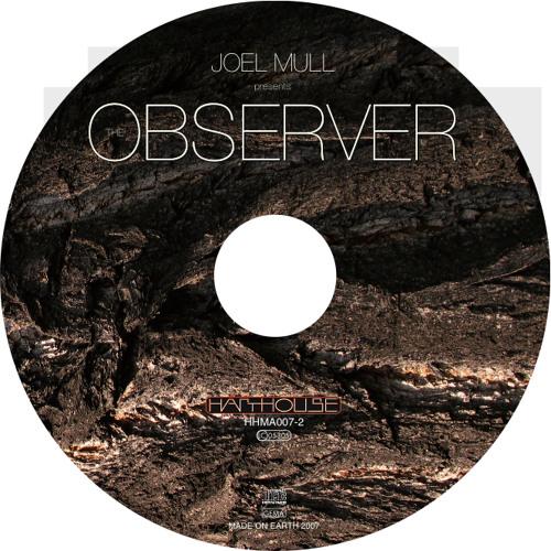 Joel Mull present-THE OBSERVER Album Tour Live PA Recording @Unitclub Tokyo June 2007