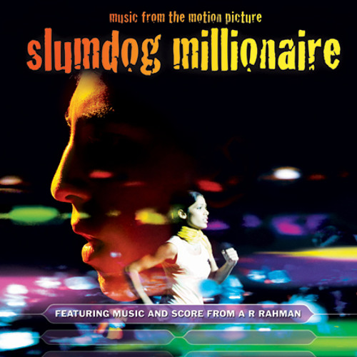 Slumdog Millionaire OST - Jai Ho
